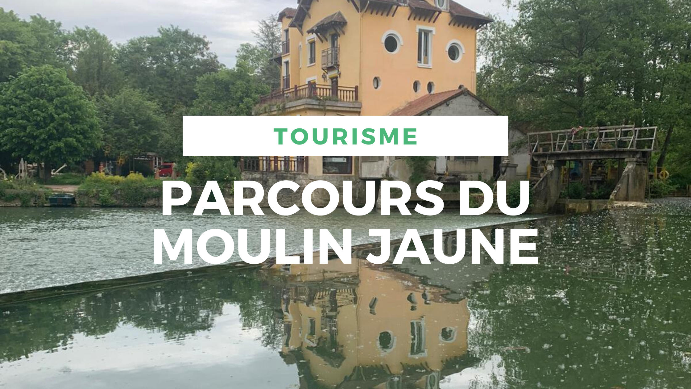 article-parcours-moulin-jaune-locadventure