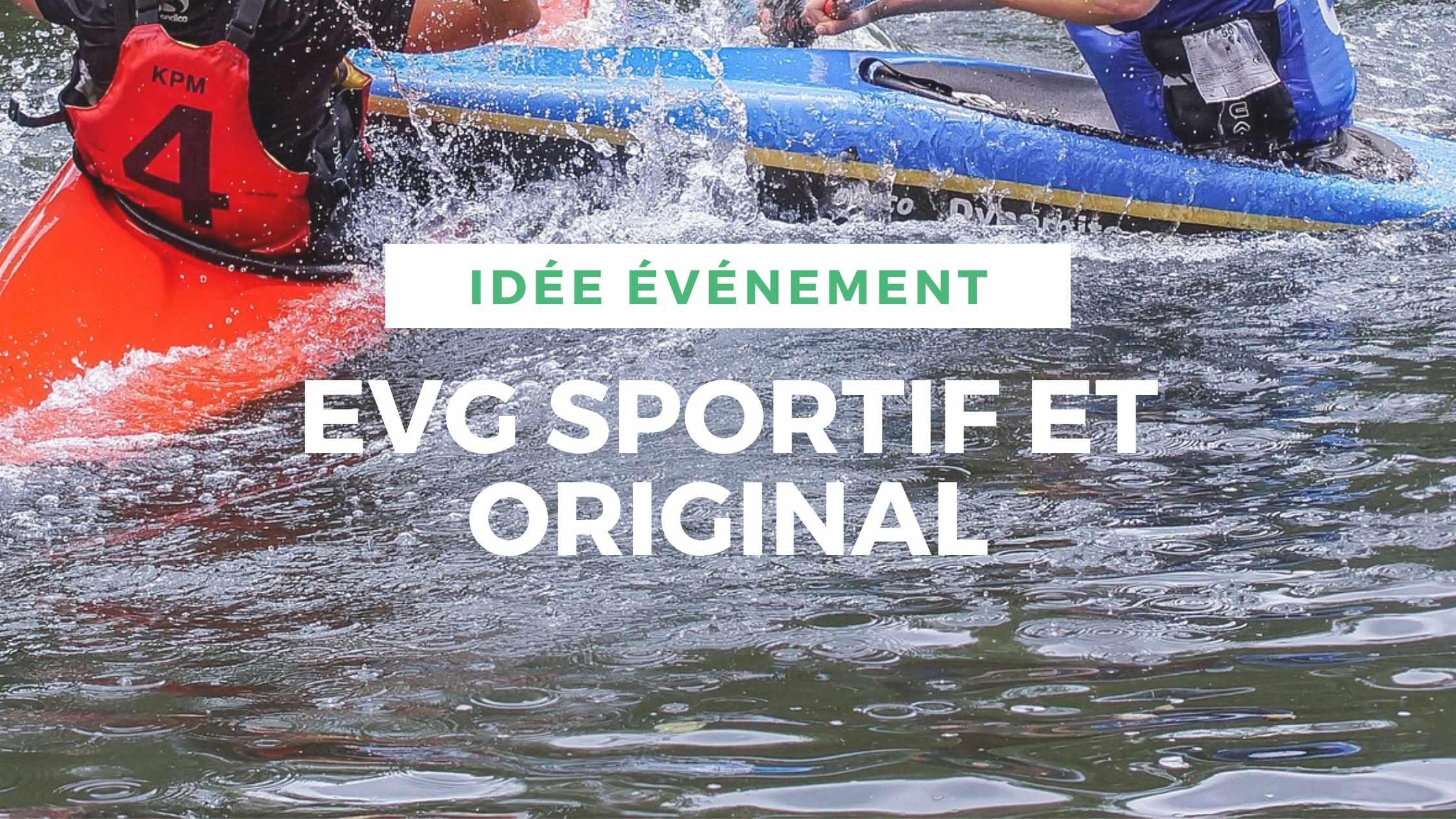 article-evg-original-sportif-locadventure