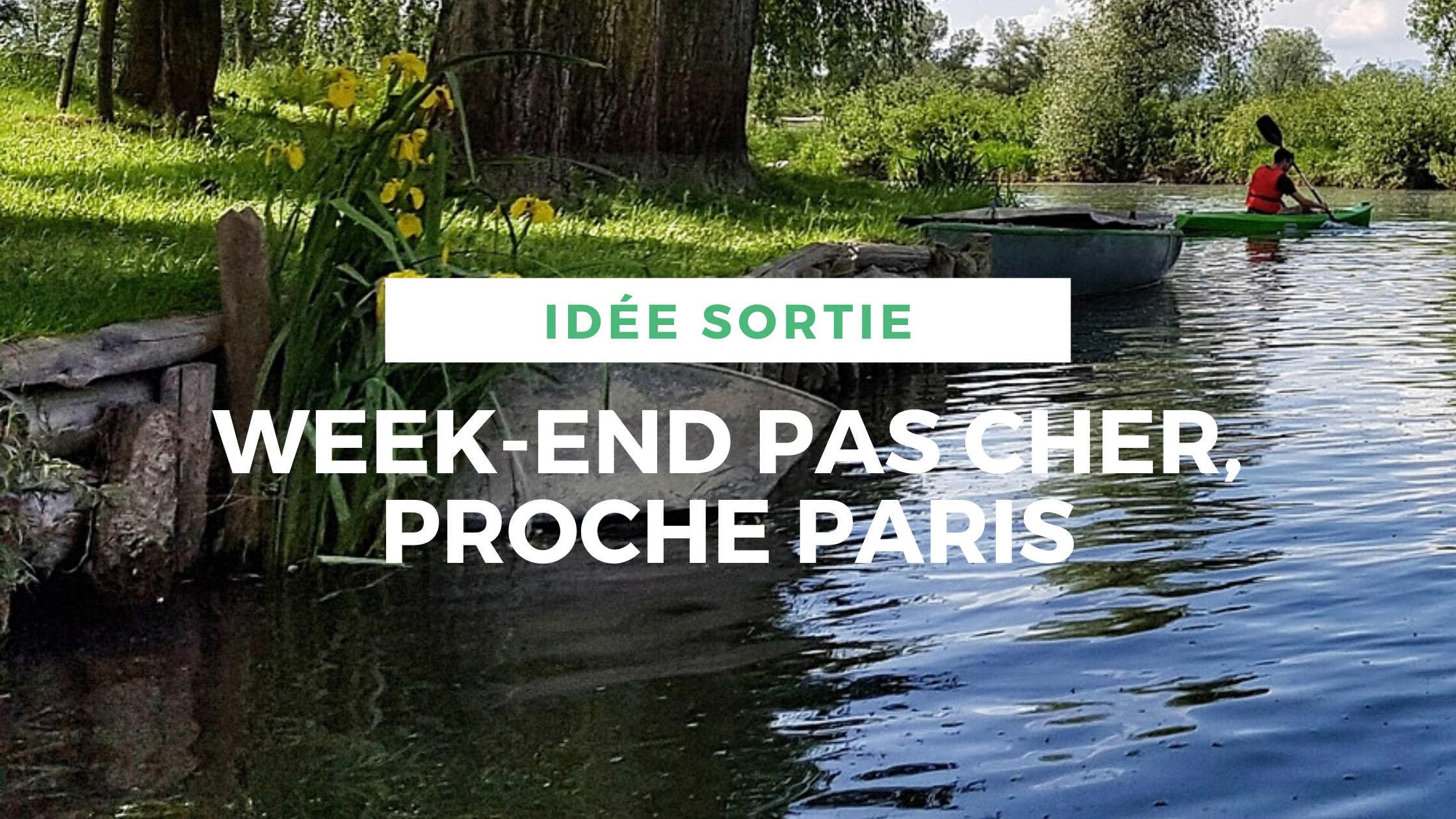 article-week-end-pas-cher-proche-paris-locadventure