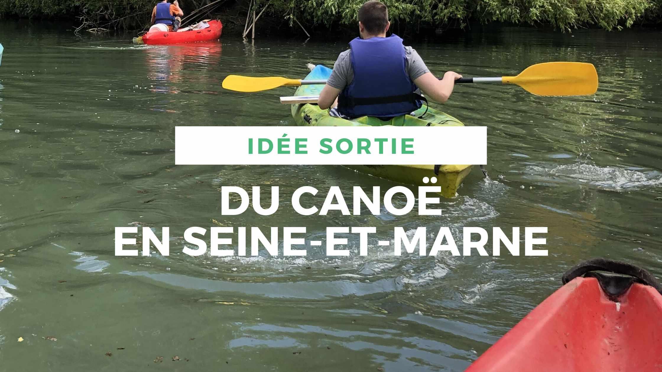 article-canoe-seine-et-marne-locadventure