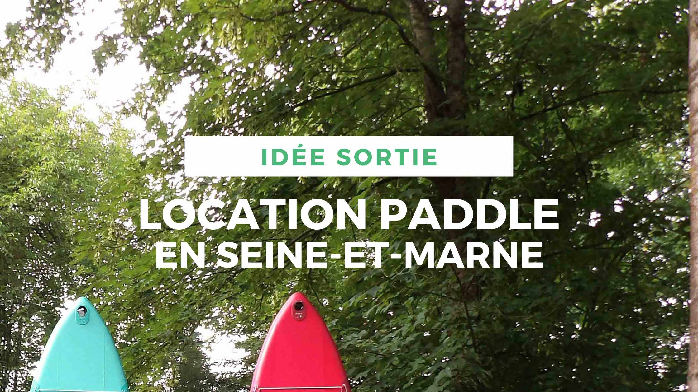 article-location-paddle-seine-et-marne-locadventure